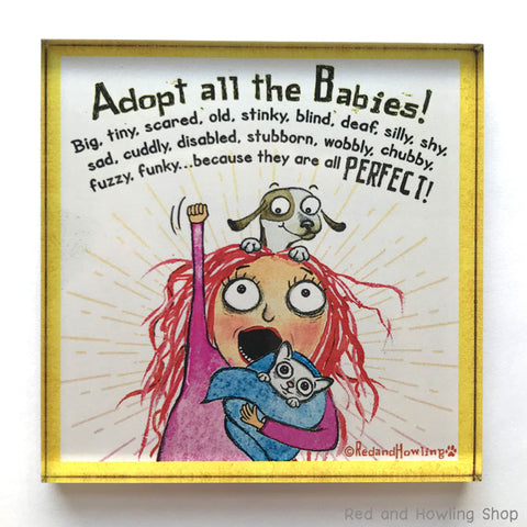 Adopt All the Babies Chunky Magnet - Red and Howling