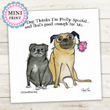 """My Dog Thinks I'm Special"" Mini Art Print - Red and Howling"