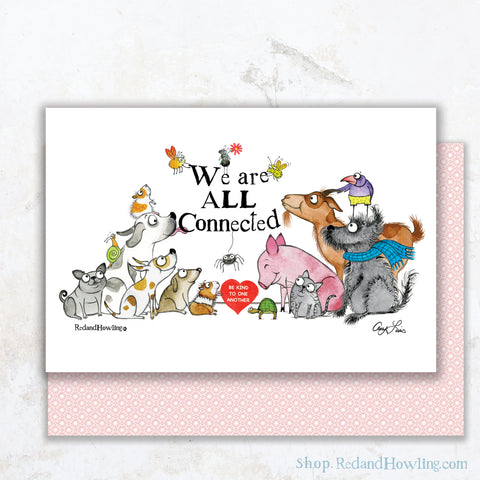 """We are All Connected"" Greeting Card"