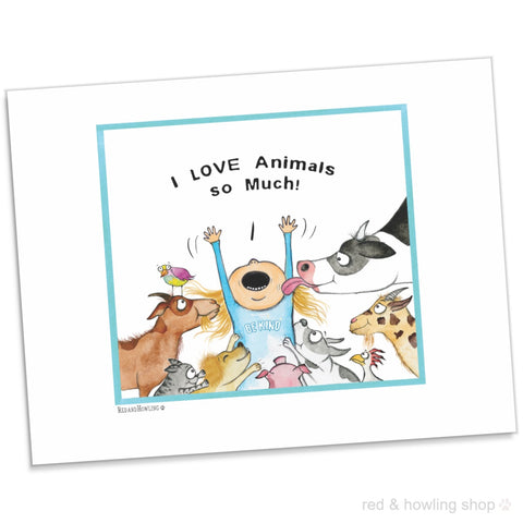 "DONATION Print: ""I Love Animals So Much!"" (Archival Giclée) - Red and Howling"