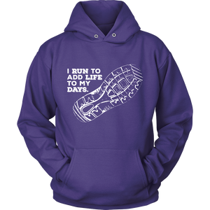 I Run To Add Life To My Days Hoodie (Dark)