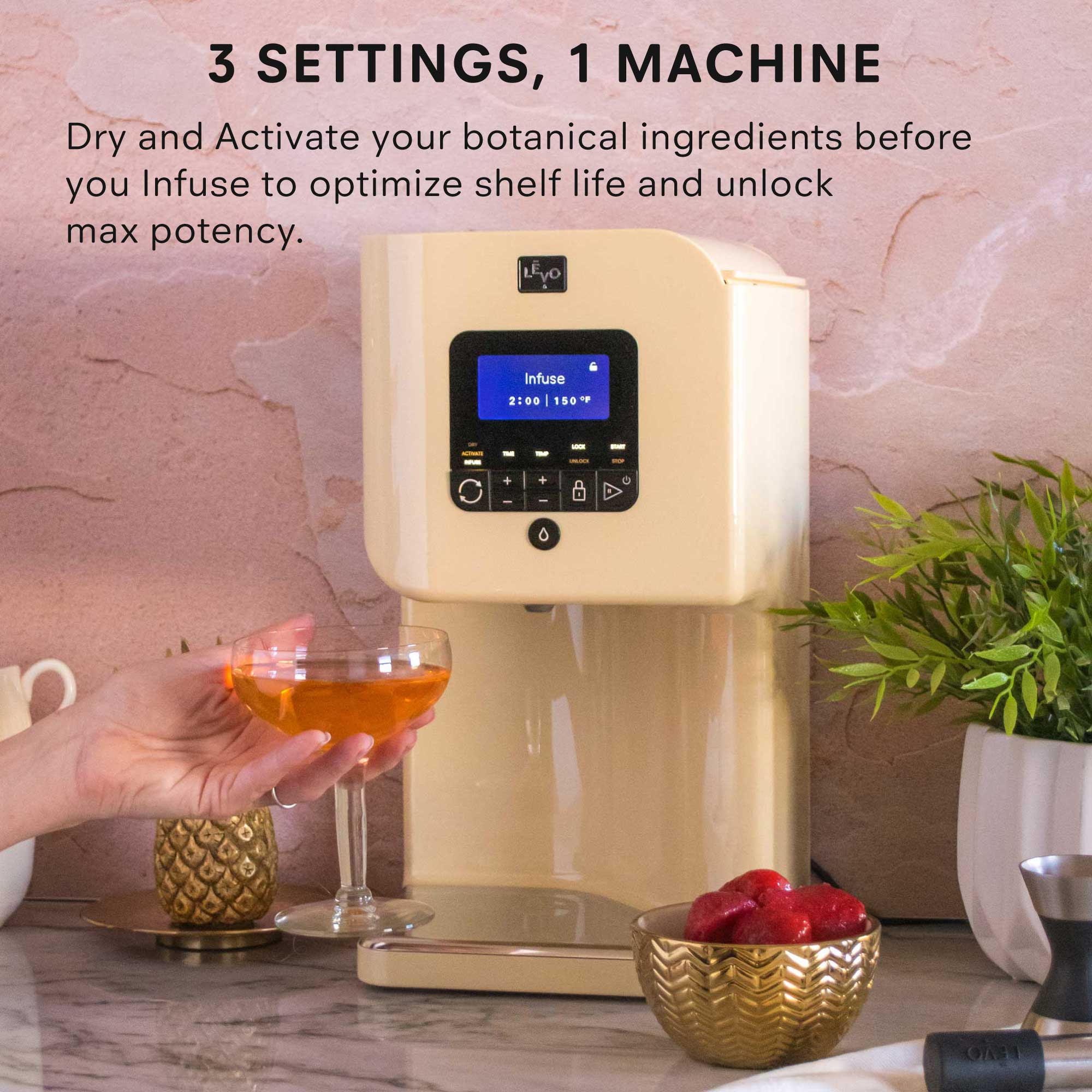 3 settings, 1 machine. LEVO II will dry fresh herbs, activate flower and infuse any base of your choice, including water-based liquids.