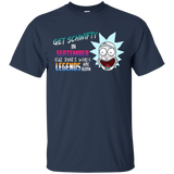 Rick September - Get Schwifty in september Cuz that's when Legens are born Cotton T Shirt