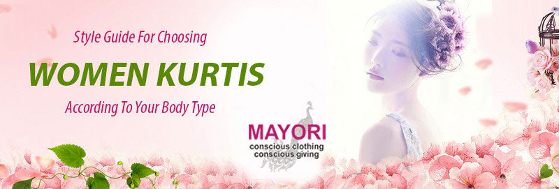 Style Guide For Choosing Women Kurtis According To Your Body Type