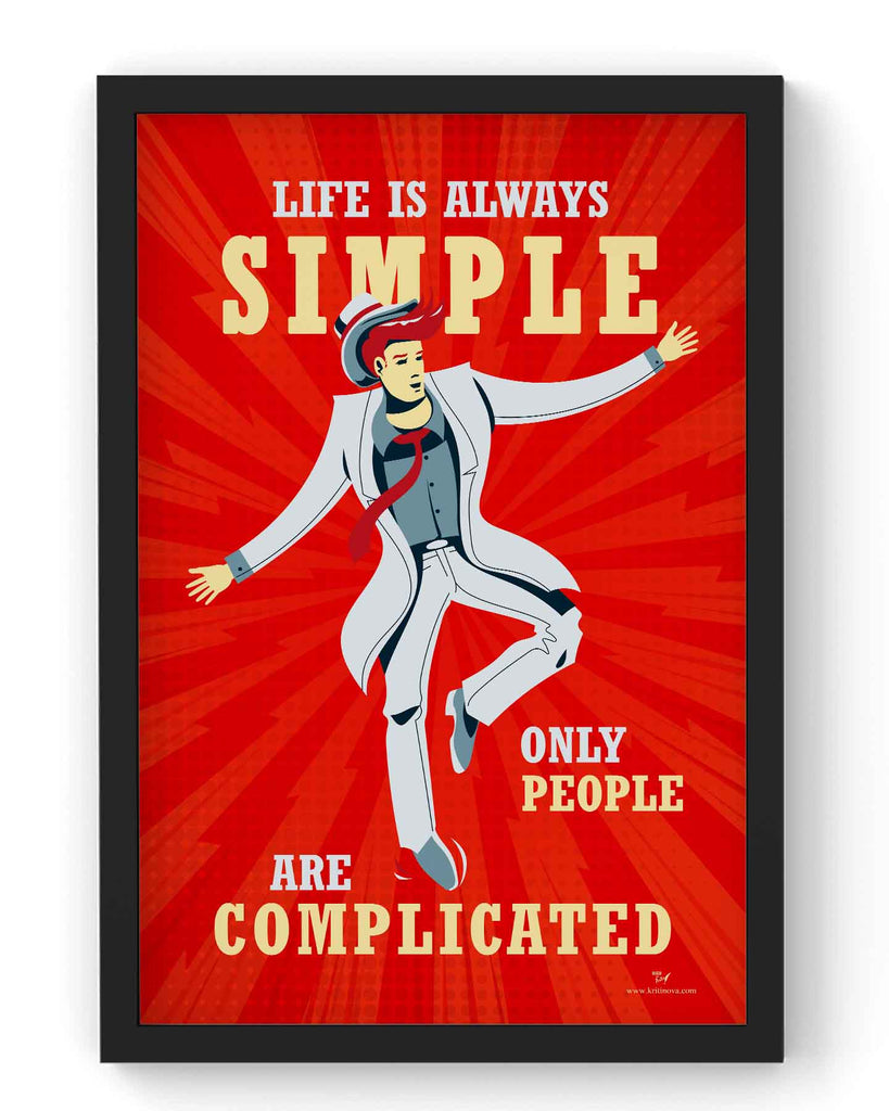 Life is Always Simple