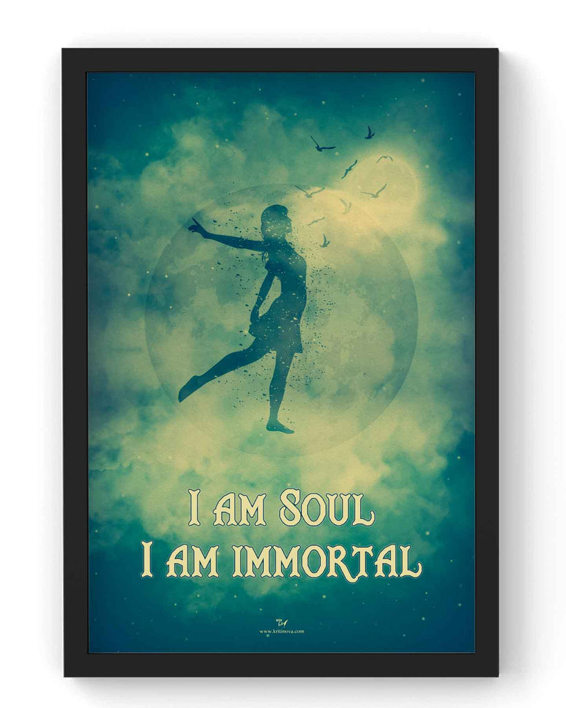 I am Soul. I am Immortal