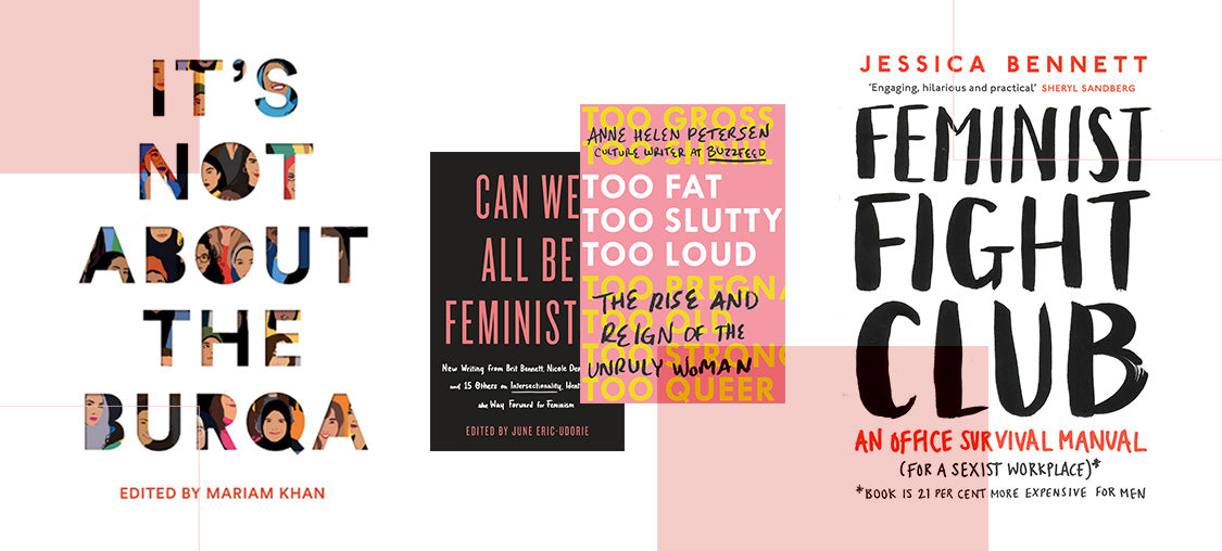 11 Intersectional Books to add to your Feminist Reading List by Jenessa Williams
