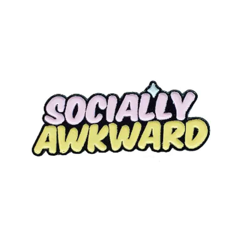 Enamel Pin Socially Awkward | Fun Quote Pins - Lottie Of London Jewellery