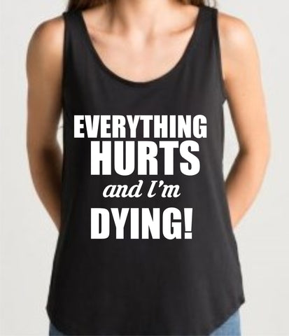 Gym Vest 'EVERYTHING HURTS' Design, black loose fit top