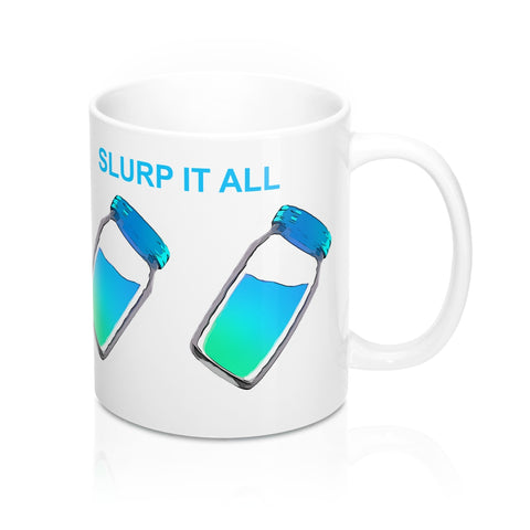 Slurp It All Mug 11oz