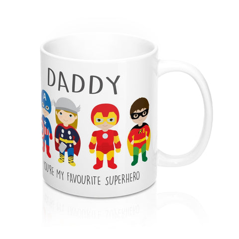 Daddy You're My Favourite Superhero Mug 11oz