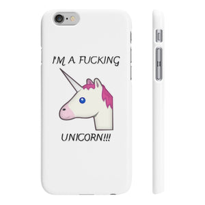I'm A Fucking Unicorn Slim Phone Cases