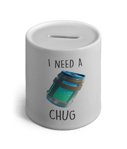 I Need A Chug Ceramic Money Box