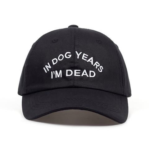 In Dog Years I'm Dead Baseball Cap Snapback Caps Unisex
