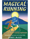 Magical Running: A Unique Path  to Running Fulfillment
