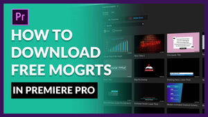 how to download free mogrts in premiere pro