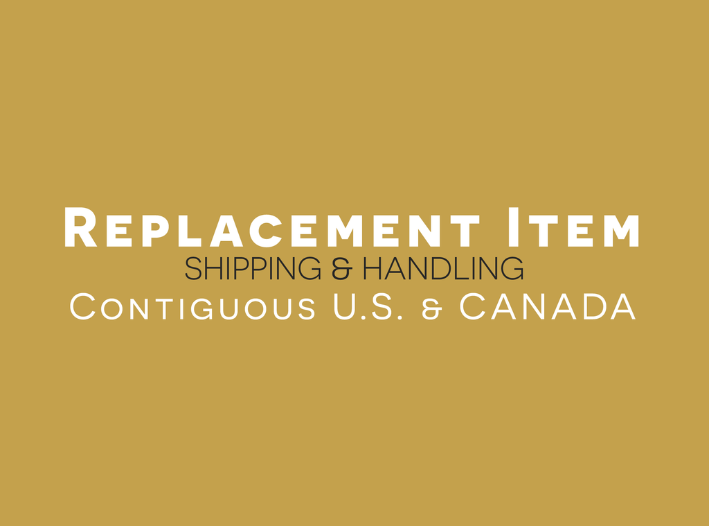 Replacement Item, Shipping and Handling fees