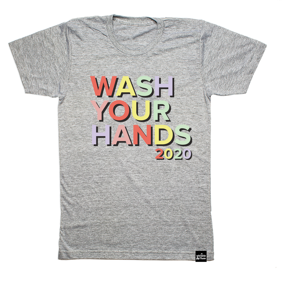LIMITED TIME ONLY! Wash Your Hands T-shirt Adult Unisex*