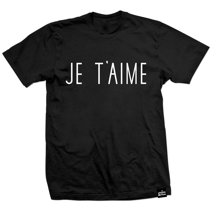 Je T'aime Type T-shirt Adult Unisex