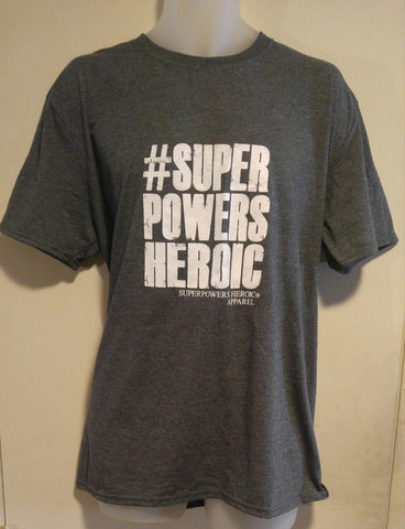 SUPERPOWERS HEROIC HASHTAG T-Shirt