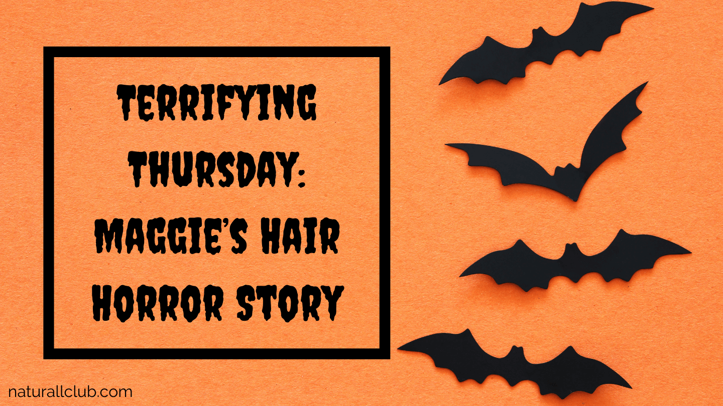 Terrifying Thursday: Maggie's Hair Horror Story