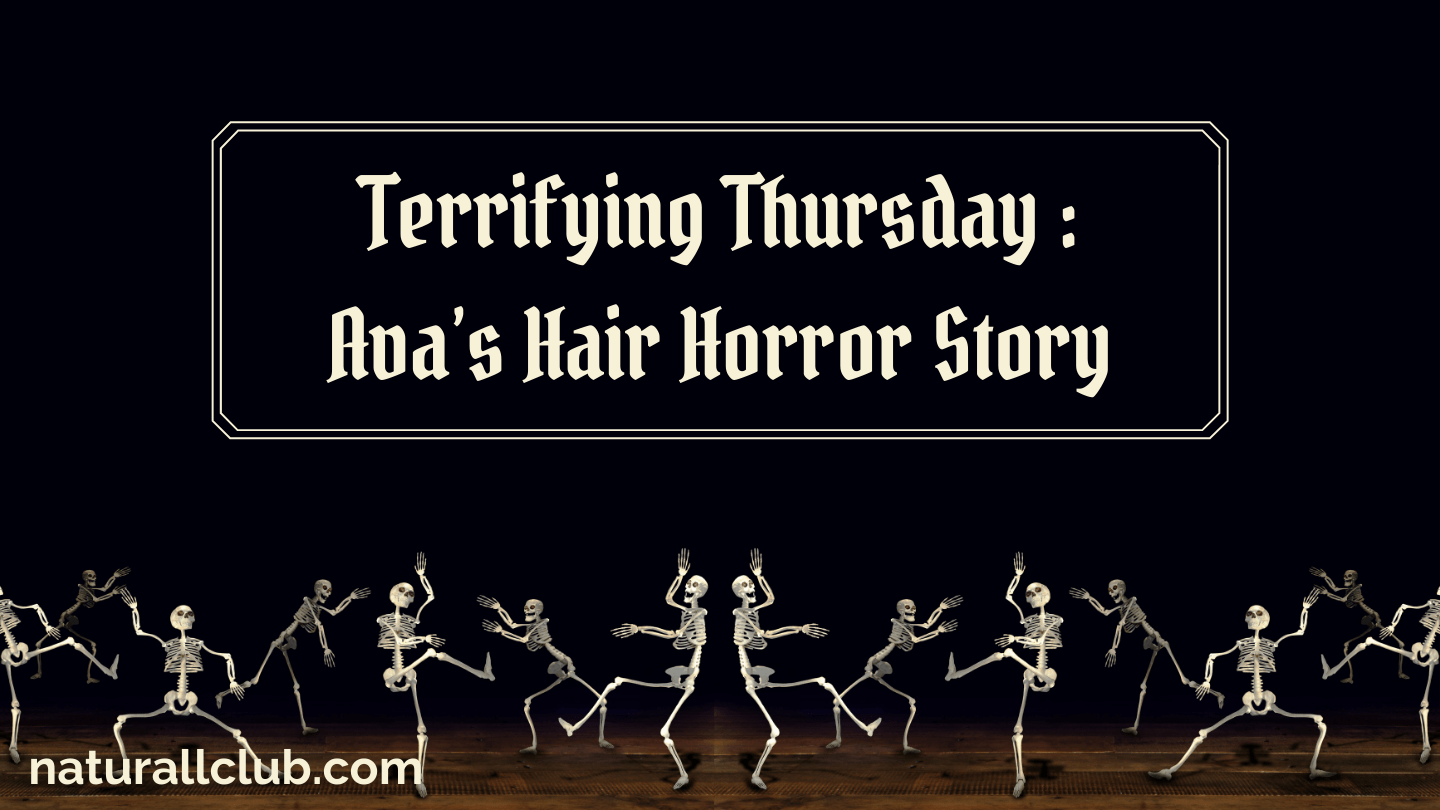 Terrifying Thursday: Ava's Hair Horror Story