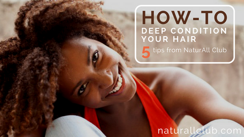 how to deep condition
