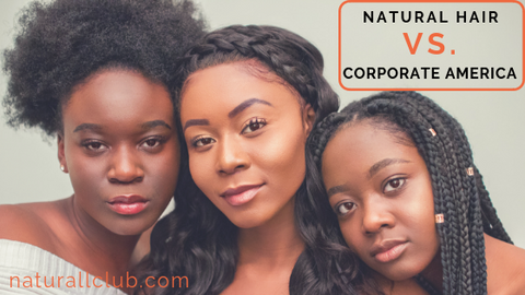 Natural Hair Vs. Corporate America