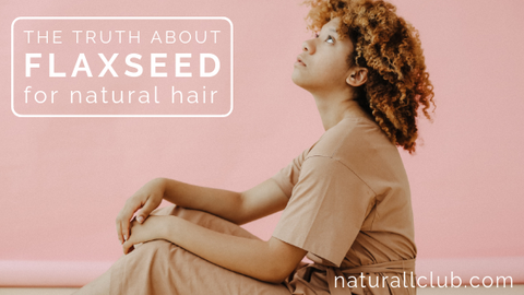flaxseed natural hair