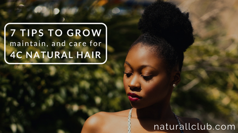 how to care for 4c natural hair