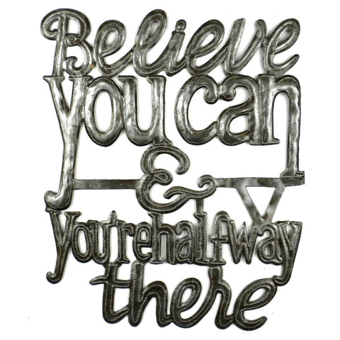 Believe You Can - Haitian Metal Wall Art-Snazzy Bazaar