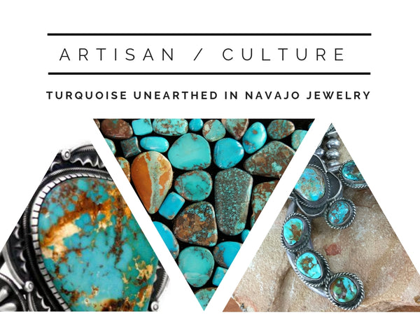 TURQUOISE UNEARTHED IN NAVAJO JEWELRY TERRA ADORN BLOG