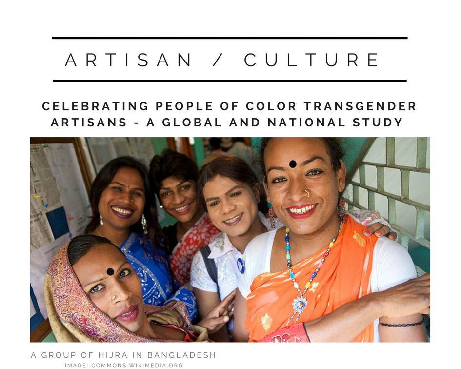 Celebrating People of Color Transgender Artisans A Global and National Study