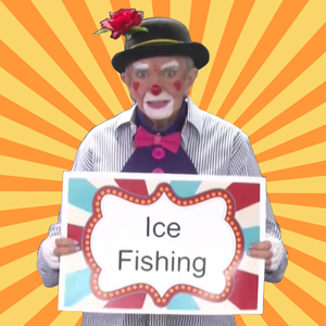Video: Ice Fishing with Perky (Clowns on Call)