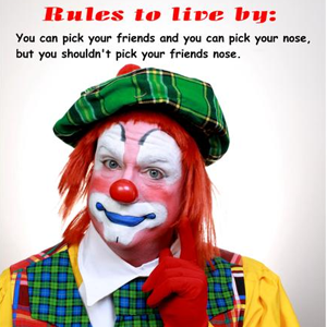 A Rule For Clowns to Live By