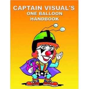 Captain Visual's One Balloon Handbook - Giovinco