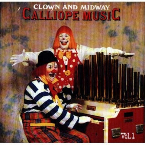 Clown and Midway Calliope CD - Vol 1