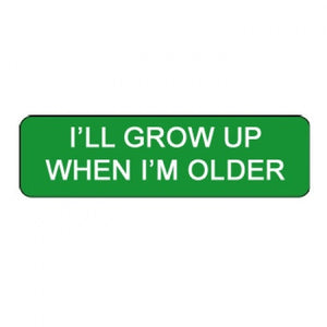"""I'll Grow Up When I'm Older"" Clown Badges"