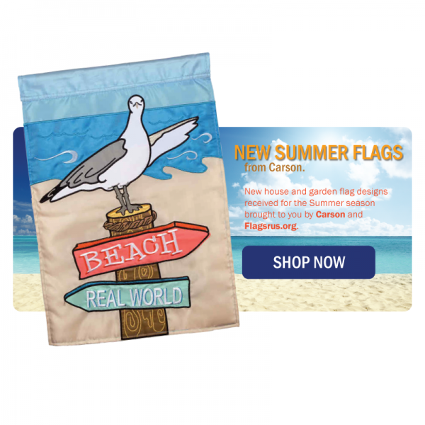 New Summer Flags from Carson!