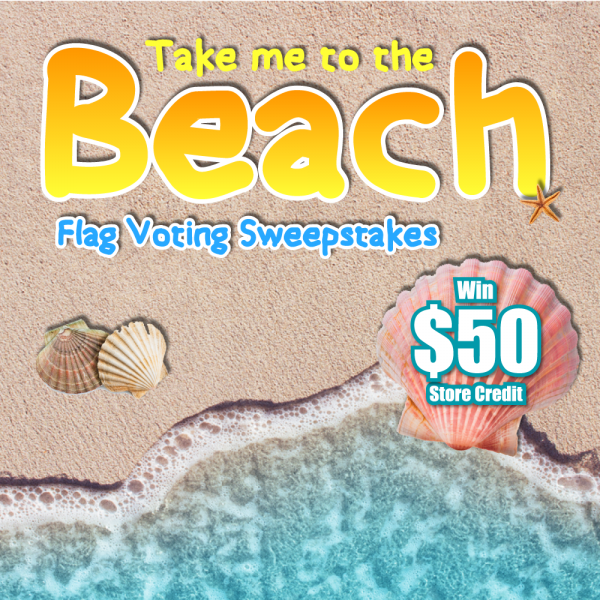 Take me to the Beach Flag Voting Sweepstakes [UPDATE]