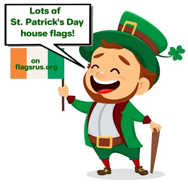 Lots Of St Patrick's Day House Flags!