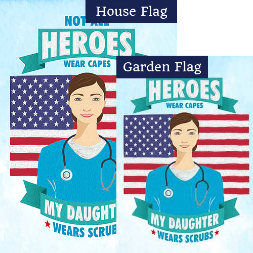 Nurses Are Heroes Too! Flags Set (2 Pieces)
