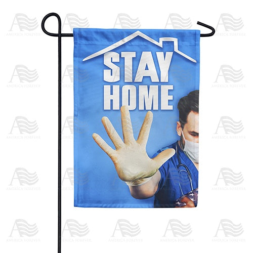 Stay Home, Save Lives Double Sided Garden Flag