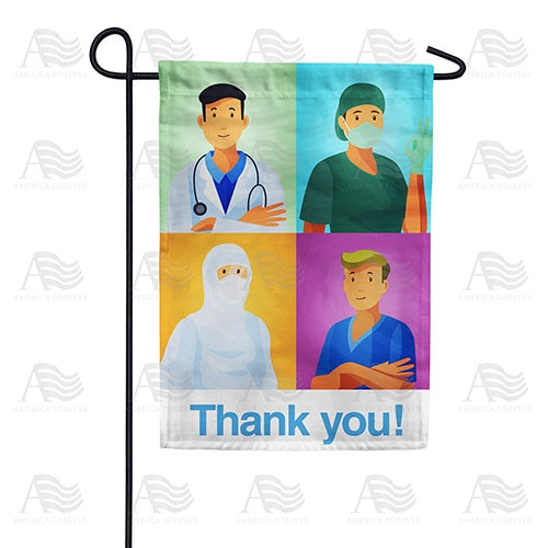 Thank You Medical Heroes Double Sided Garden Flag
