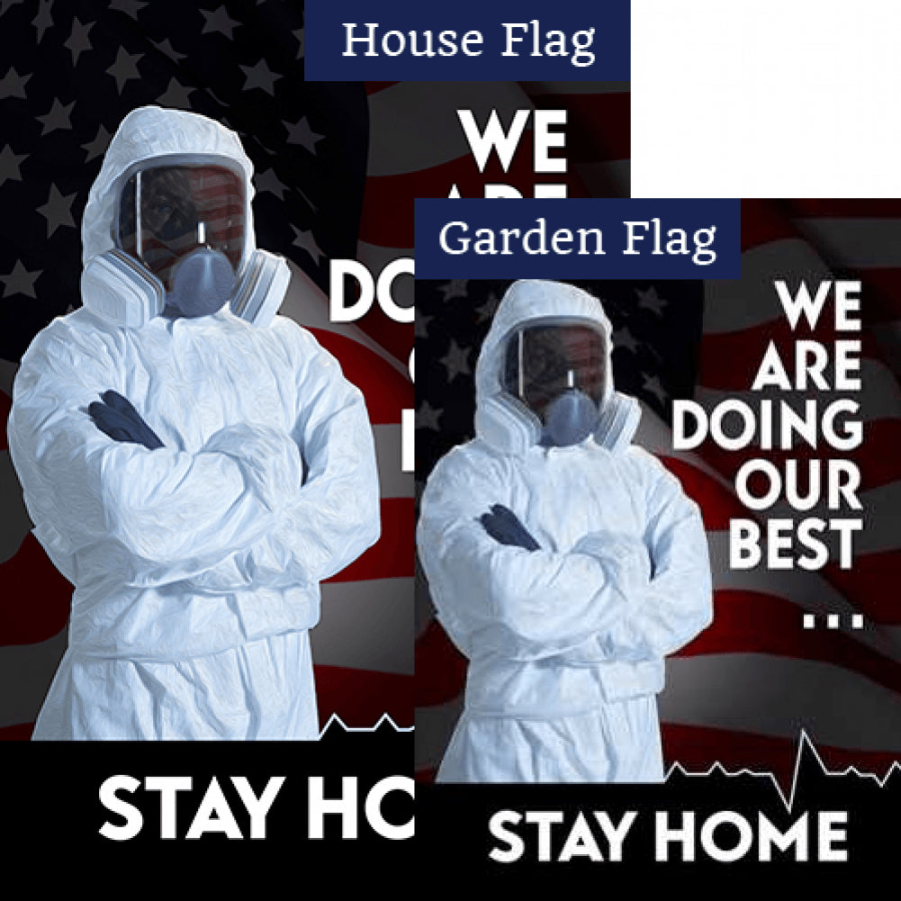 Do Your Best - Stay Home Flags Set (2 Pieces)