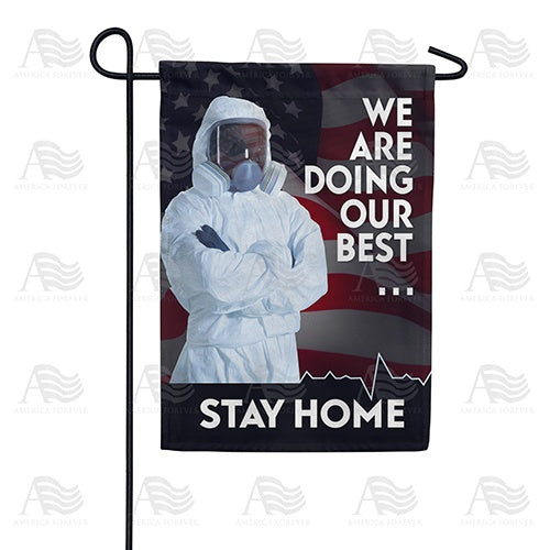 Do Your Best - Stay Home Double Sided Garden Flag