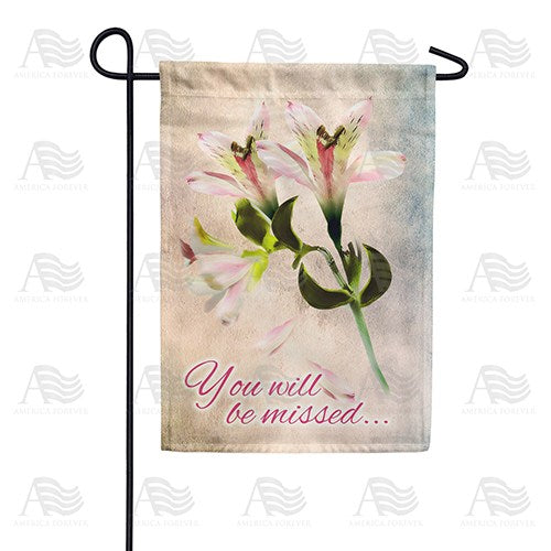 You Will Be Missed Double Sided Garden Flag