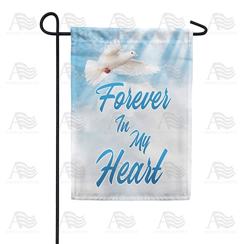 Forever In My Heart Double Sided Garden Flag