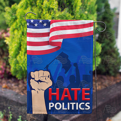Hate Politics Double Sided Garden Flag
