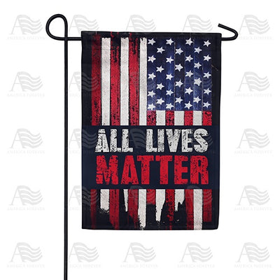 All Lives Matter Double Sided Garden Flag